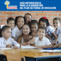 Guía Metodológica para la elaboración del Plan Sectorial de Educación